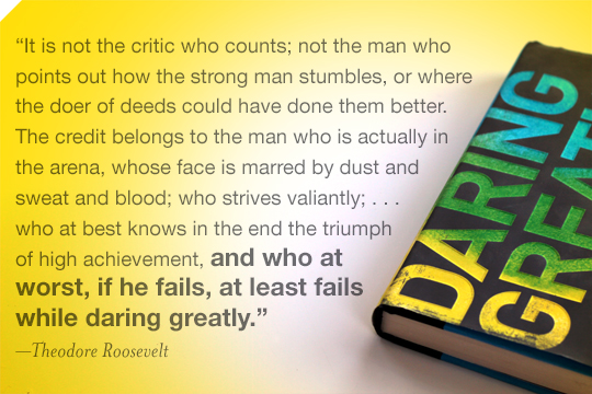 Blog Daring Greatly Roosevelt