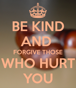 Blog forgive be-kind-and-forgive-those-who-hurt-you